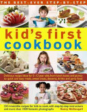 The Best Ever Step By Step Kid s First Cookbook Book