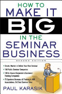 How to Make it Big in the Seminar Business [Pdf/ePub] eBook