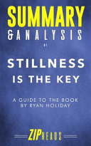 Summary Analysis Of Stillness Is The Key Book