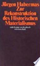 Zur Rekonstruktion des Historischen Materialismus