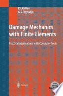 Damage Mechanics With Finite Elements Book PDF