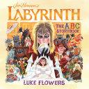 Labyrinth: The ABC Storybook Pdf/ePub eBook