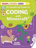 An Unofficial Guide to Coding with Minecraft