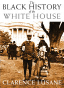 Pdf The Black History of the White House