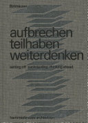 Aufbrechen teilhaben weiterdenken = Setting off, participating, thinking ahead / Hammeskrause Architekten ; editors, Eva Herrmann, Natascha von Herz