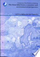 The Swan Label from a Consumer and Environmental Perspective