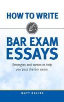 How to Write Bar Exam Essays