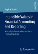 Intangible Values in Financial Accounting and Reporting