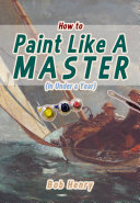 How to Paint Like a Master  In Under a Year