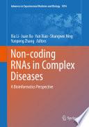 Non coding RNAs in Complex Diseases