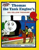 Thomas the Tank Engine s Big Yellow Treasury