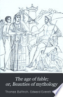 The Age of Fable     Book PDF