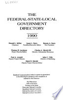 The Federal-State-local Government Directory