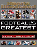 Sports Illustrated Football s Greatest Revised and Updated