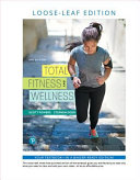 Total Fitness and Wellness, Loose-Leaf Edition