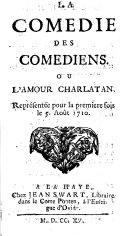 La comedie des comediens. Ou L'amour charlatan