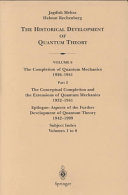 The    Conceptual Completion and the Extensions of Quantum Mechanics 1932   1941   Epilogue  Aspects of the Further Development of Quantum Theory 1942   1999