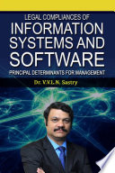 LEGAL COMPLIANCES OF INFORMATION SYSTEMS AND SOFTWARE  Principal Determinants for Management