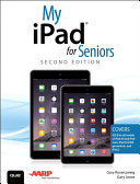 My iPad for Seniors (Covers iOS 8 on all models of iPad Air, iPad mini, iPad 3rd/4th generation, and iPad 2) [Pdf/ePub] eBook