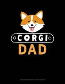 Corgi Dad  Graph Paper Notebook   1 2 Inch Squares