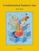 A Mathematical Pandora s Box
