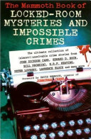 The Mammoth Book of Locked Room Mysteries & Impossible Crimes