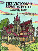 The Victorian Seaside Hotel Coloring Book