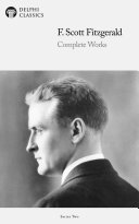 Delphi Complete Works of F. Scott Fitzgerald (Illustrated)
