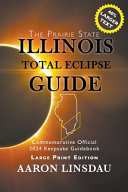 Illinois Total Eclipse Guide  LARGE PRINT