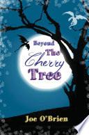 Beyond the Cherry Tree Book