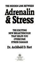 The Hidden Link Between Adrenalin   Stress