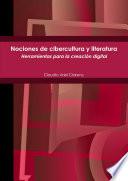 Nociones de Cibercultura Y Literatura