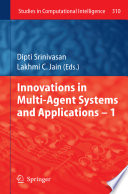 Innovations in Multi-Agent Systems and Application – 1