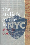 Stylist S Guide To Nyc