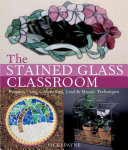 The Stained Glass Classroom