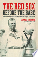 The Red Sox Before the Babe Book
