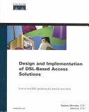 Design and Implementation of DSL based Access Solutions