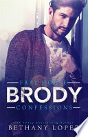 Frat House Confessions  Brody