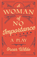 A Woman of No Importance [Pdf/ePub] eBook