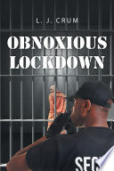 Obnoxious Lockdown