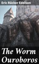 The Worm Ouroboros [Pdf/ePub] eBook