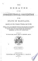 The Debates of the Constitutional Convention of the State of Maryland Book PDF
