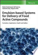 Emulsion based Systems for Delivery of Food Active Compounds