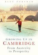 Growing Up in Cambridge