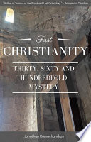 First Christianity Thirty Sixty And Hundredfold Mystery