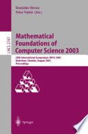 Mathematical Foundations of Computer Science 2003