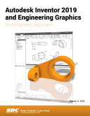 Autodesk Inventor 2019 and Engineering Graphics