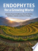 Endophytes for a Growing World