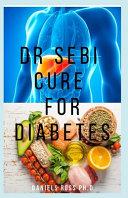 Dr Sebi Cure for Diabetes Pdf/ePub eBook