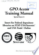 Gpo Access Training Manual Special Insert A Insert For Federal Depository Libraries On Stat Usa Internet And Usa Trade Online January 2003